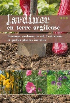 Jardiner en terre argileuse - larousse - 9782035902818
