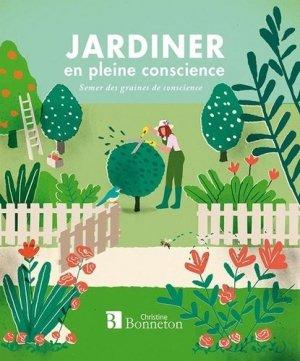 Jardiner en pleine conscience-christine bonneton-9782862537931