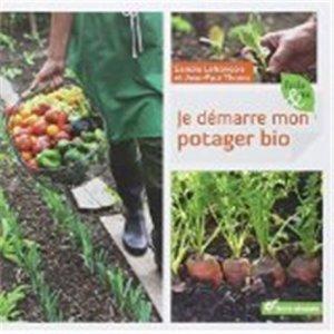 Je démarre mon potager bio-terre vivante-9782360980574