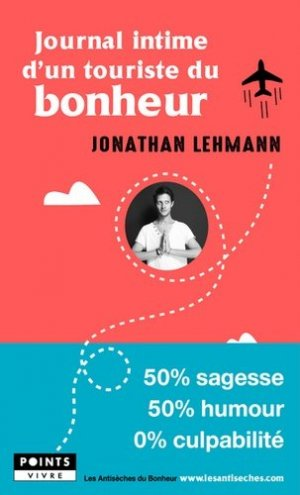 Journal intime d'un touriste du bonheur-Points-9782757875025
