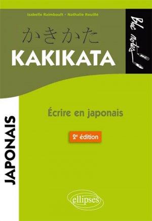 Kakikata : écrire en japonais-ellipses-9782340026490