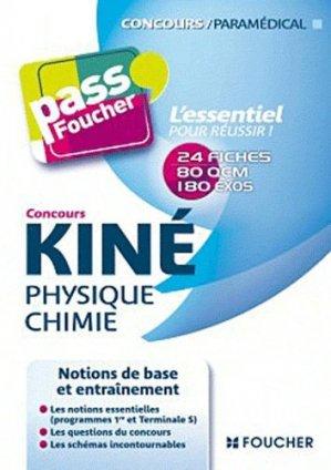 Kiné - Physique Chimie - foucher - 9782216117840