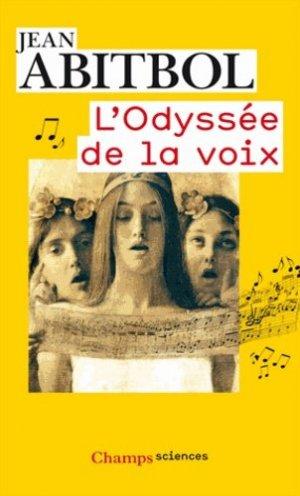 L'odyssée de la voix-flammarion-9782081289574