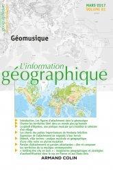 L'information géographique (1/2017) Géomusique-armand colin-9782200931179