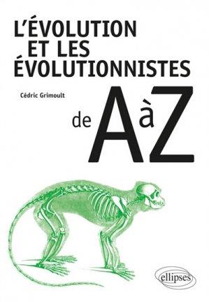L'évolution et les évolutionnistes de A à Z-ellipses-9782340028883