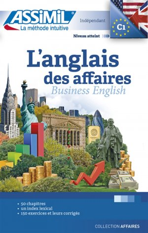 L'Anglais des Affaires - Business English - Confirmés-assimil-9782700507560