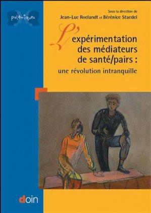 L'expérimentation des médiateurs de santé/pairs - doin - 9782704014729