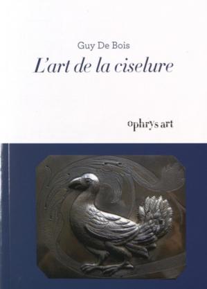 L'art de la ciselure-ophrys-9782708014206