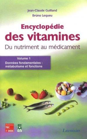 L'encyclopédie des vitamines - Du nutriment au médicament - 3 volumes-tec et doc / em inter / lavoisier-9782743005962