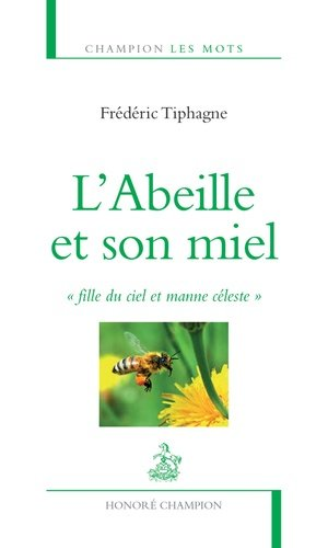 L'abeille et son miel-honore champion-9782745328649