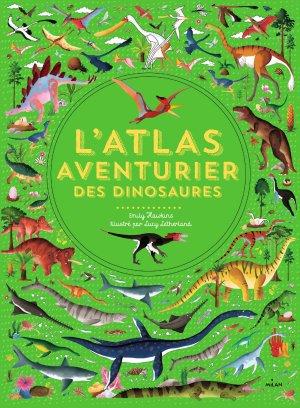 L'Atlas aventurier des dinosaures - milan - 9782745992086
