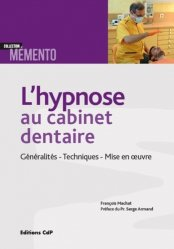 L'hypnose au cabinet dentaire - cdp - 9782843613968