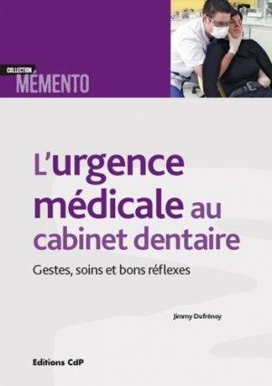 L'urgence médicale au cabinet dentaire - cdp - 9782843614187