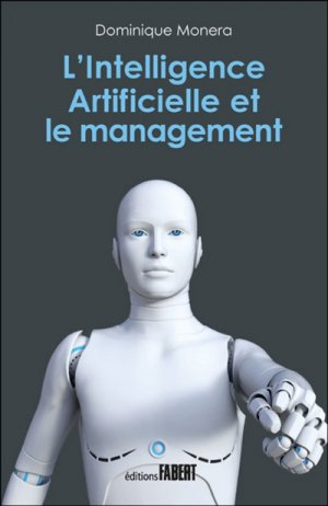 L'intelligence artificielle et le management - Fabert - 9782849225783