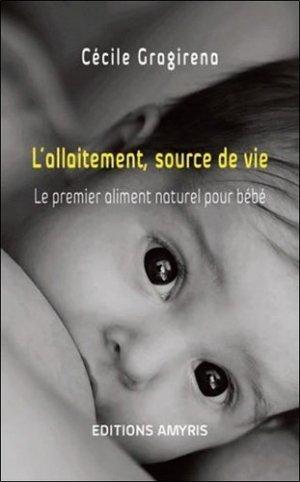 L'allaitement, source de vie-amyris-9782875521453