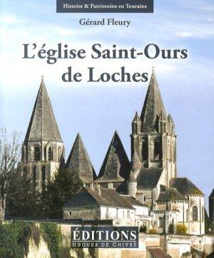 L'église Saint-Ours de Loches-hugues de chivre-9782916043630