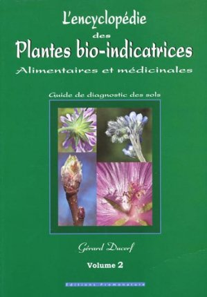 L'encyclopédie des plantes bio-indicatrices Volume 2-promonature-9782951925861