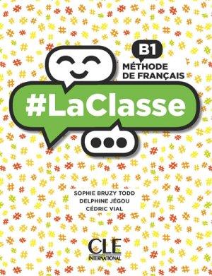 LA CLASSE B1 METHODE FRANCAIS -cle international-9782090389739