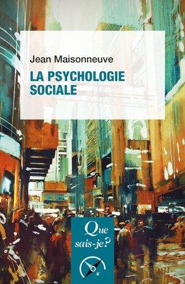La psychologie sociale - puf - 9782130789420
