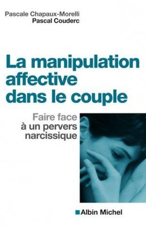 La Manipulation affective dans le couple - albin michel - 9782226195135