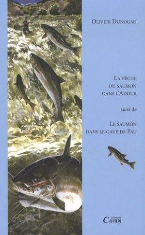 La pêche du saumon dans l'Adour-cairn-9782350682068