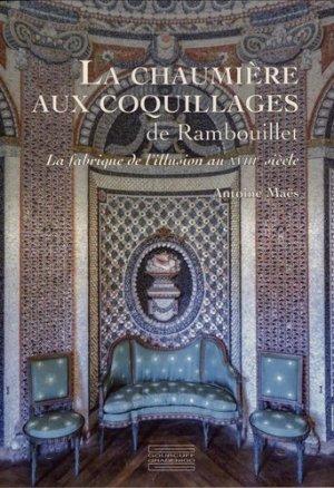 La chaumière aux coquillages de Rambouillet : la fabrique de l'illusion au XVIIIe siècle-gourcuff gradenigo-9782353402885
