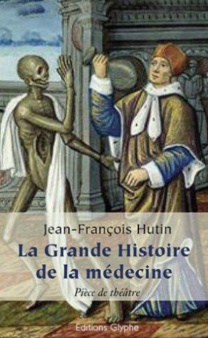 La Grande Histoire de la médecine-glyphe-9782358152204