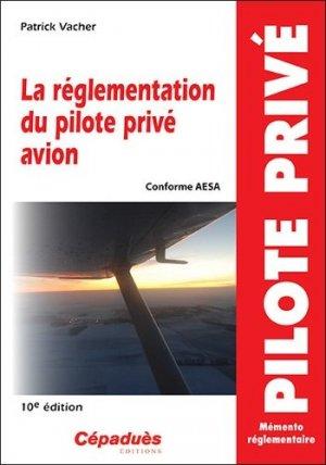 La réglementation du pilote privé avion-cepadues-9782364936843