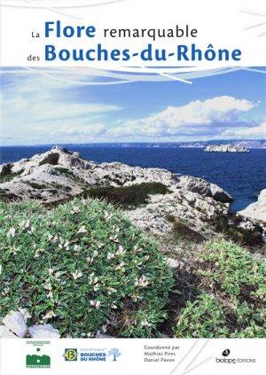 La flore remarquable des Bouches-du-rhone-biotope-9782366622102