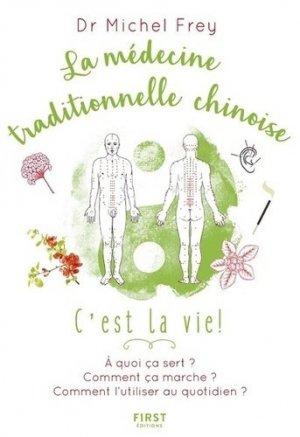 La médecine traditionnelle chinoise : c'est la vie !-first-9782412041079