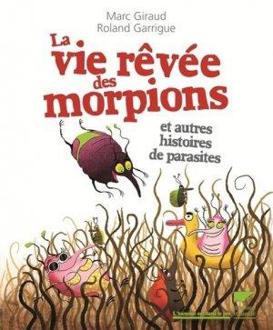 La vie rêvée des morpions - delachaux et niestle - 9782603022146