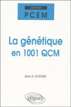 La génétique en  1001 QCM - ellipses - 9782729815479