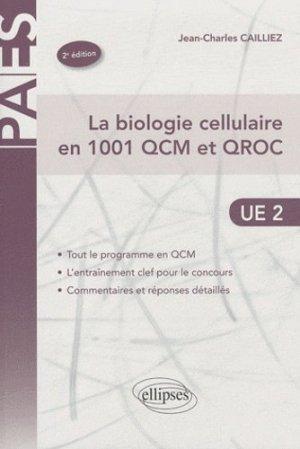 La biologie cellulaire en 1001 QCM et QROC - ellipses - 9782729862213