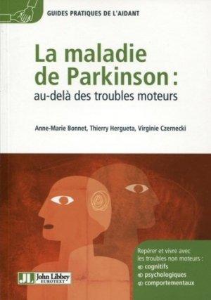 La maladie de Parkinson : au-delà des troubles moteurs - john libbey eurotext - 9782742008308