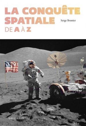 La conquête spatiale de A à Z - gallimard - 9782742459728