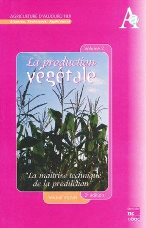 La production végétale Volume 2-lavoisier / tec et doc-9782743001278
