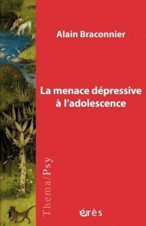 La menace dépressive à l'adolescence-erès-9782749264028
