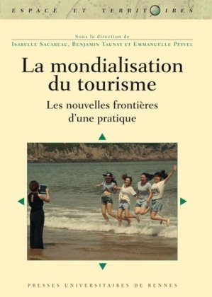 La mondialisation du tourisme - presses universitaires de rennes - 9782753540651