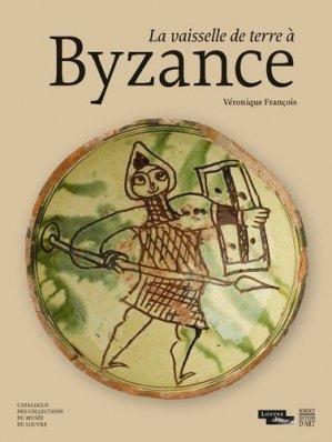 La vaisselle de terre à Byzance-somogy -9782757210154