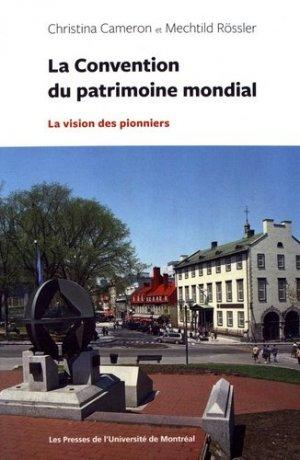 la convention du patrimoine mondial-presses de l'universite de montréal-9782760637627