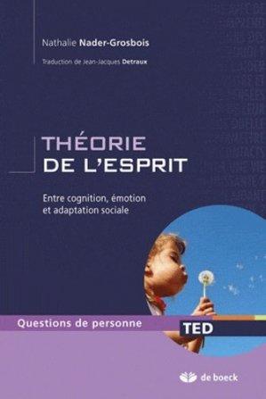 La théorie de l'esprit - de boeck superieur - 9782804163235