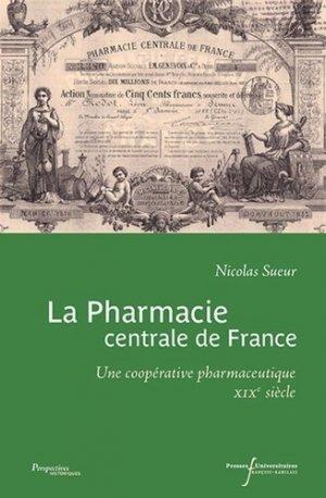 La pharmacie centrale de france-presses universitaires francois rabelais-9782869064980