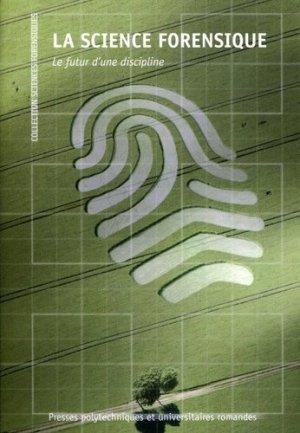 La science forensique - presses polytechniques et universitaires romandes - 9782889151004