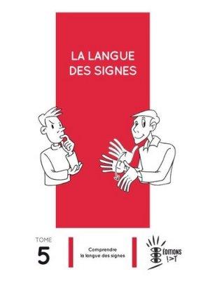 La langue des signes - Tome 5-ivt-9782904641244