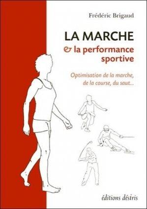 La marche et la performance sportive-desiris-9782915418897