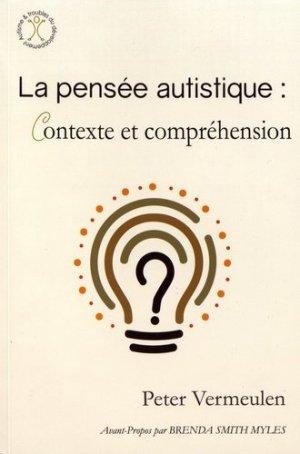La pensée autistique : contexte et compréhension-autisme france-9782917150498