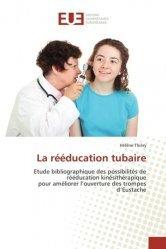 La rééducation tubaire - universitaires europeennes - 9783639495324