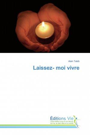 Laissez- moi vivre - éditions vie - 9786139588558