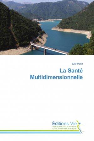La Santé Multidimensionnelle-éditions vie-9786202495233
