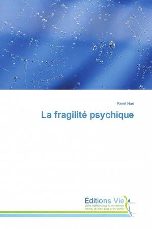 La fragilité psychique-éditions vie-9786202495769
